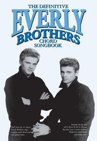 TheDefinitiveEverlyBrothersChordSongbook