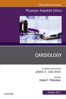 Cardiology, An Issue of Physician Assistant Clinics, E-Book
