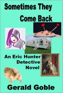 Sometimes They Come Back: Eric Hunter Detective