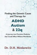 Finding the Genetic Cause and Therapy for Adhd, Autism and 22q