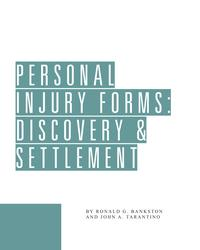 PersonalInjuryForms:Discovery&Settlement