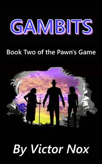 Gambits(BookTwoofThePawn'sGame)