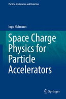 Space Charge Physics for Particle Accelerators