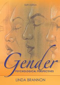 GenderPsychologicalPerspectives,SixthEdition