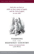 Yearning for the Heavenly Country: Sermons on the Spiritual Realm