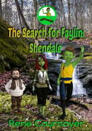 Sticky's Adventures: The Search for Faylin: Book 1