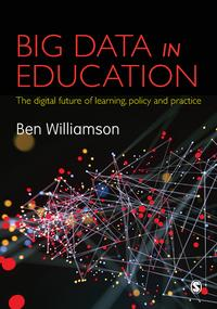 BigDatainEducationThedigitalfutureoflearning,policyandpractice