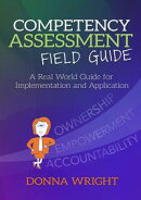 Competency Assessment Field Guide