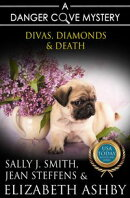 Divas, Diamonds & Death (a Danger Cove Pet Sitter Mystery)