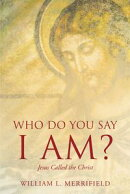 Who Do You Say I AM? Jesus Called the Christ