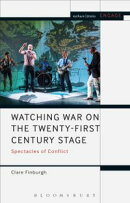 Watching War on the Twenty-First Century Stage