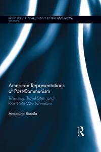 AmericanRepresentationsofPost-CommunismTelevision,TravelSites,andPost-ColdWarNarratives