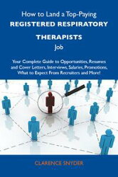 How to Land a Top-Paying Registered respiratory therapists Job: Your Complete Guide to Opportunities, Resume…