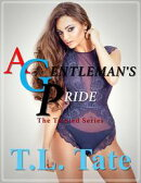 A Gentleman's Pride: The Tainted Series