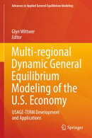 Multi-regional Dynamic General Equilibrium Modeling of the U.S. Economy