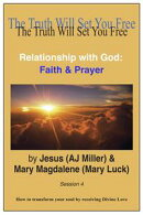 Relationship with God: Faith & Prayer Session 4