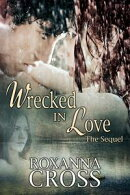 Wrecked in Love The Sequel