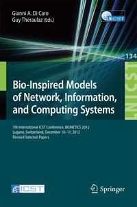 Bio-InspiredModelsofNetwork,Information,andComputingSystems7thInternationalICSTConference,BIONETICS2012,Lugano,Switzerland,December10--11,2012,RevisedSelectedPapers