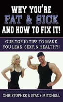 Why You're Fat & Sick And How To Fix It
