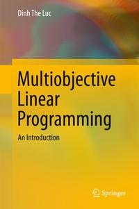 MultiobjectiveLinearProgrammingAnIntroduction