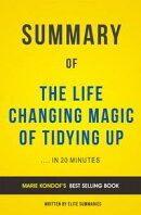The Life Changing Magic of Tidying Up: by Marie Kondof | Summary & Analysis