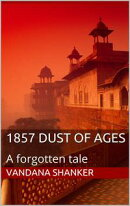 1857 Dust of Ages