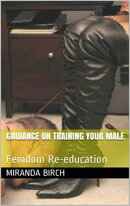 Guidance On Training Your Male