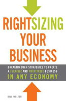 Rightsizing Your Business