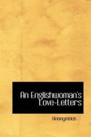 An Englishwoman's Love-Letters