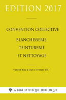 Convention collective nationale Blanchisserie, Teinturerie et Nettoyage