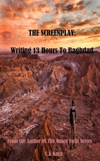 13HoursToBaghdad:TheScreenplay