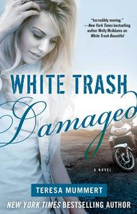 WhiteTrashDamaged