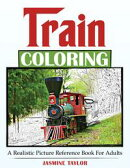 Train Coloring: A Realistic Picture Reference Book for Adults