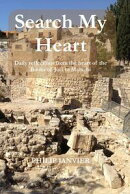 Search My Heart: Daily Reflections from the Heart of the Books of Joel to Malachi