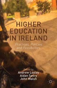 HigherEducationinIrelandPractices,PoliciesandPossibilities