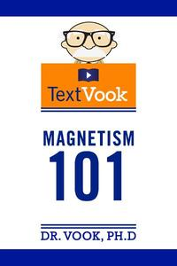 Magnetism101:TheTextVook