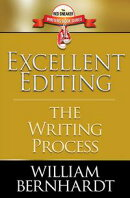 Excellent Editing: The Writing Process