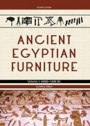 Ancient Egyptian Furniture Volume I