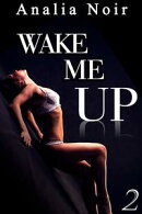 Wake Me Up (Vol. 2)
