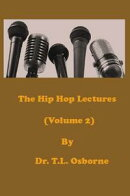 The Hip Hop Lectures (Volume 2)