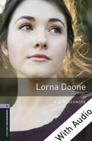 Lorna Doone - With Audio Level 4 Oxford Bookworms Library