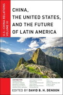 China, The United States, and the Future of Latin America