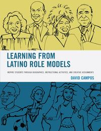 LearningfromLatinoRoleModelsInspireStudentsthroughBiographies,InstructionalActivities,andCreativeAssignments