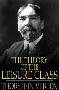 TheTheoryoftheLeisureClass