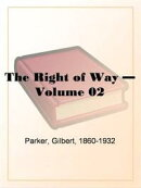 The Right Of Way, Volume 2.