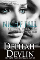 Night Fall on Dark Mountain