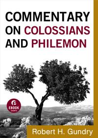 CommentaryonColossiansandPhilemon(CommentaryontheNewTestamentBook#12)