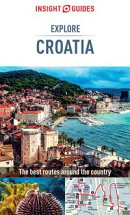 Insight Guides: Explore Croatia
