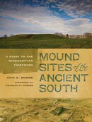 Mound Sites of the Ancient South