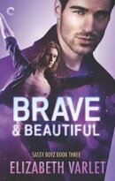 Brave & Beautiful
